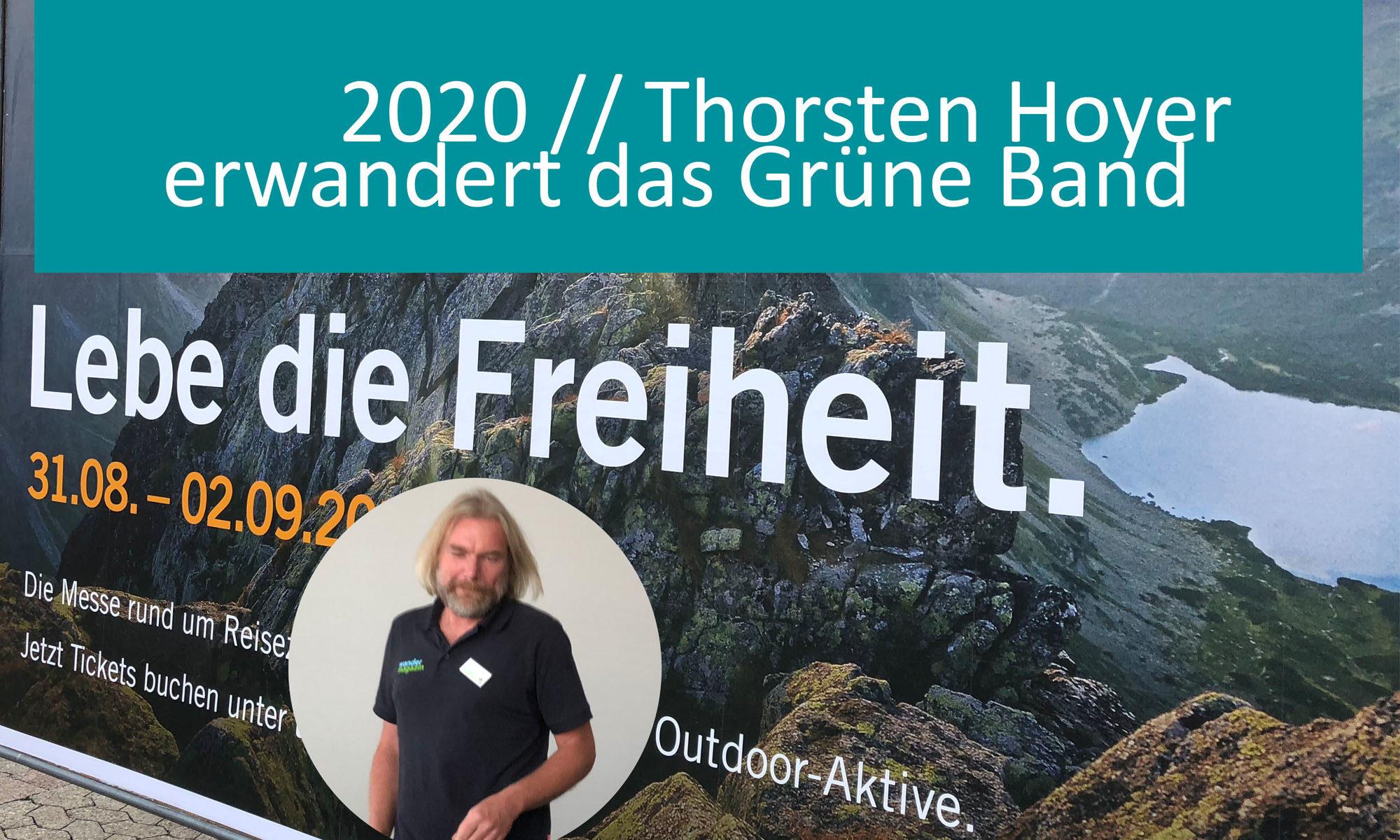 Thorsten Hoyer erwandert das Grüne Band